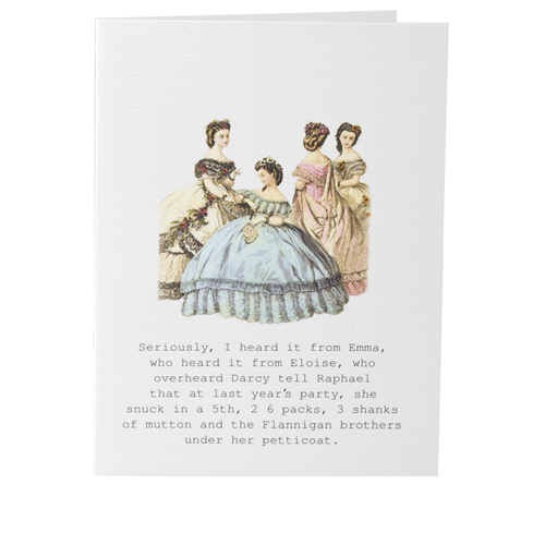 Seriously I Heard It From Emma - Greeting Card
